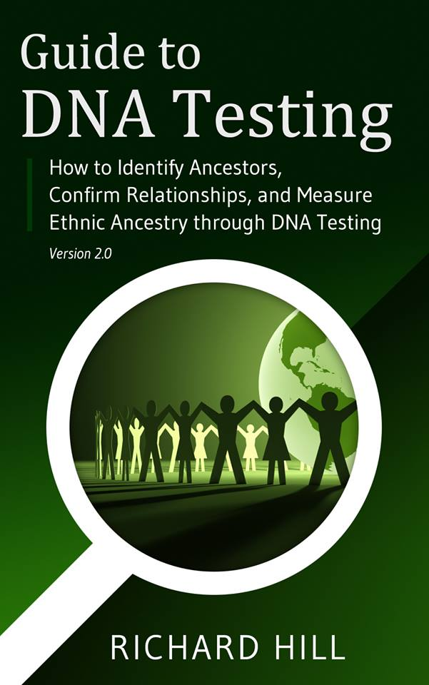 Guide to dna testing by richard hill dnaexplained for Where to go for dna testing